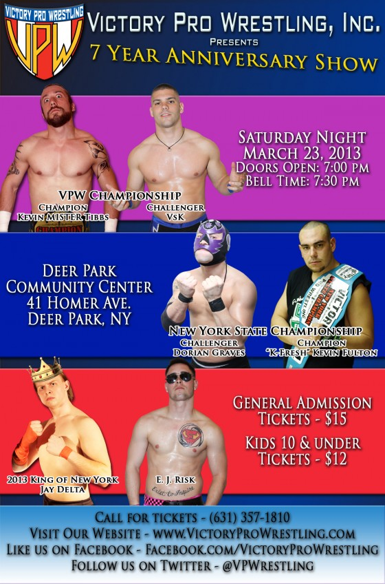 Victory Pro Wrestling presents 7 Year Anniversary Show