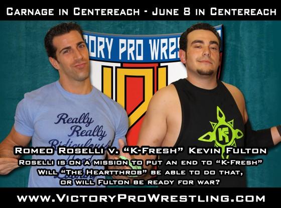 Romeo Roselli against K-Fresh Kevin Fulton - Carnage in Centereach VIII