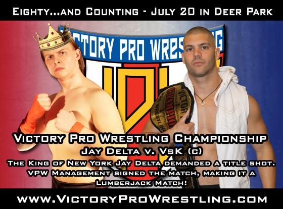 VPW Champion VsK defends title against Jay Delta in a Lumberjack Match