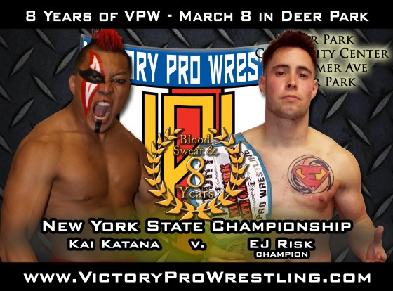 Kai Katana against EJ Risk for the New York State Championship when VPW presents Blood Sweat & 8 years March 8