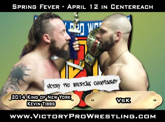 Spring Fever 2014 - Kevin Tibs against VsK for the VPW Championship
