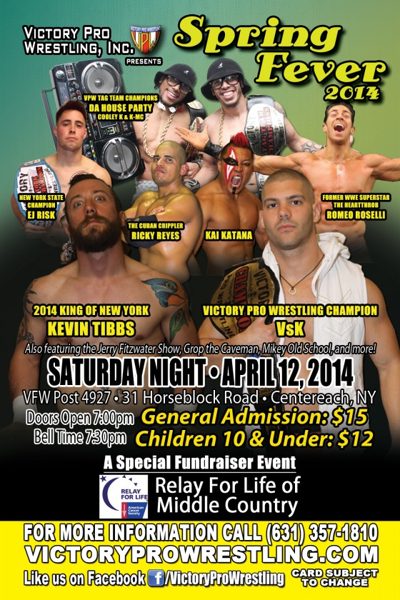 Victory Pro Wrestling presents Spring Fever April 12, 2014