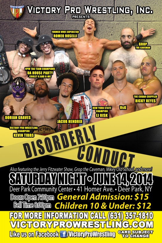 VPW presents Disorderly Conduct Saturday June 14 in Deer Park
