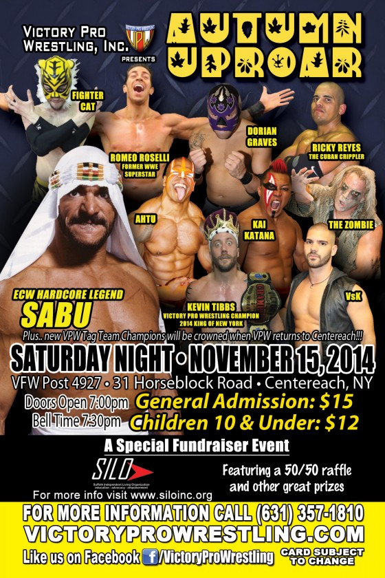 VPW Presents Autumn Uproar featuring Sabu, Saturday night November 15, 2014 in Centereach