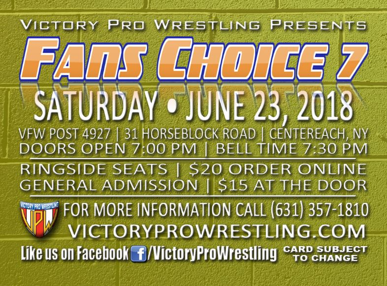 VPW presents Fans Choice 7, Saturday June 23, 2018