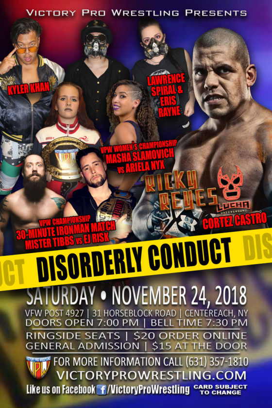 VPW presents Disorderly Conduct November 24