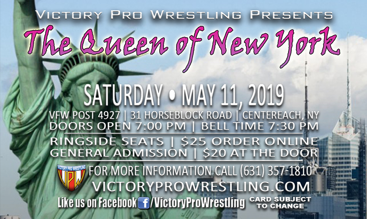VPW presents The Queen of New York May 11