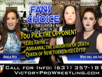 Who will face Ariela Nyx for the VPW Women's Championship at Fans Choice 6/8?