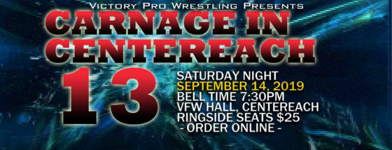 VPW presents Carnage in Centereach September 14