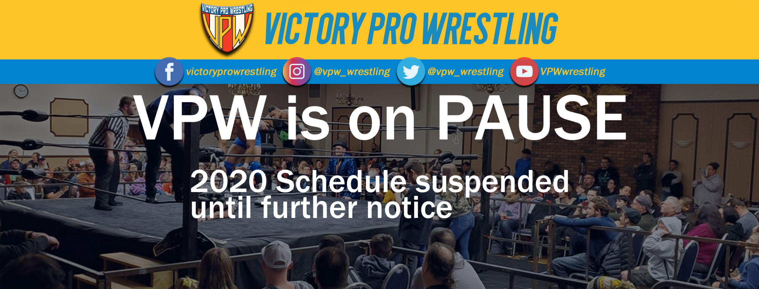 VPW is on PAUSE.  2020 Schedule suspended until further notice.