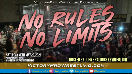 VPW Presents NO RULES NO LIMITS SATURDAY MAY 22, 2021