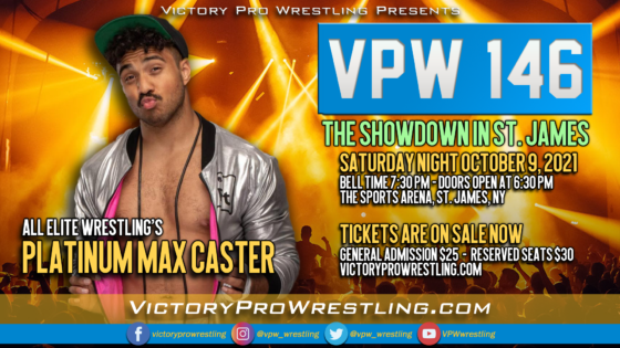 MAX CASTER RETURNS TO VPW OCT 9, 2021 AT VPW 146: THE SHOWDOWN IN ST JAMES