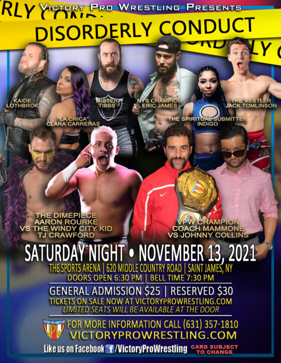 VPW presents Disorderly Conduct November 13 in St James